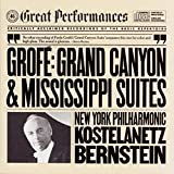 Classical Music : Grofé: Grand Canyon Suite/Mississippi Suite