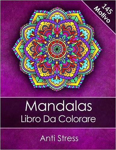 Mandalas Libro Da Colorare Adulti Anti Stress Bonus 60