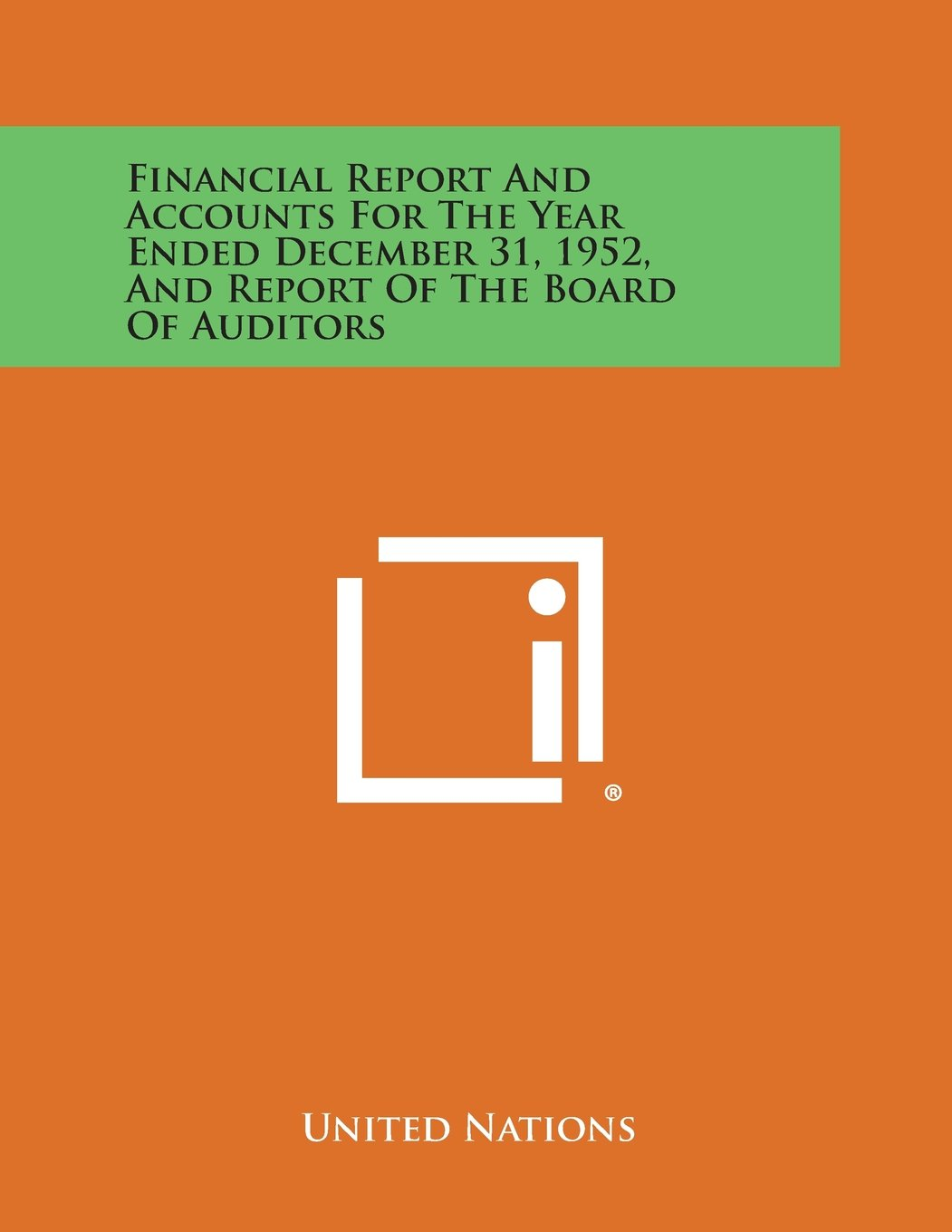 Financial Report and Accounts for the Year Ended December 31, 1952, and Report of the Board of Auditors ebook
