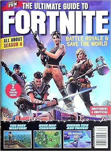 the ultimate guide to fortnite season 4 battle royale magazine 2018 save the world 2018 amazon com books - free save the world fortnite pc