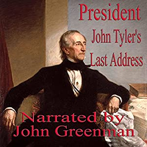 President John Tyler's Last Address Audiobook