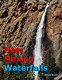 New Mexico Waterfalls, Doug Scott, 1475165269