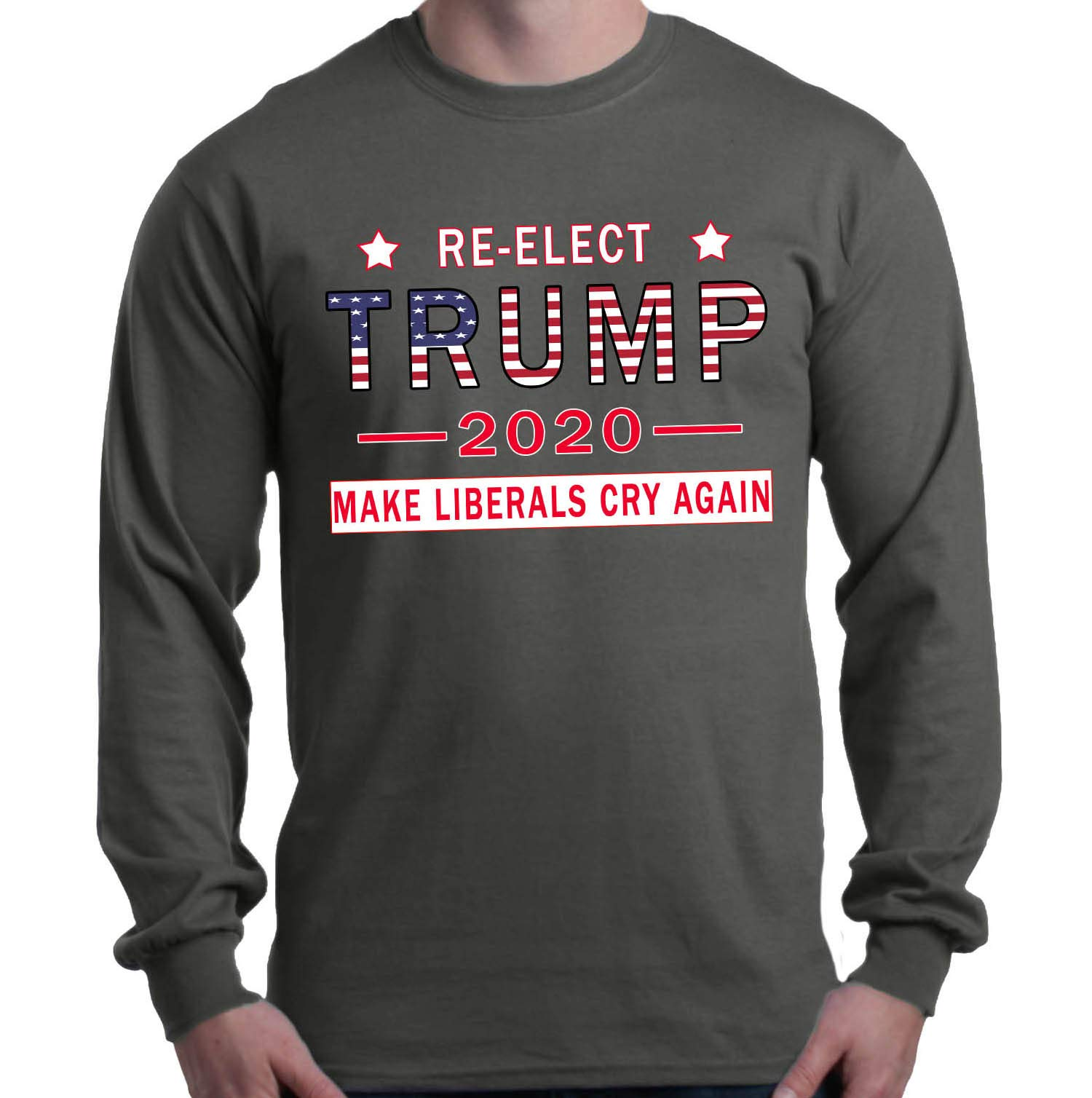 Reelect Trump 2020 Make Liberals Cry Again Shirt Political Shirts