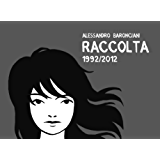 Baronciani Raccolta 1992-2012