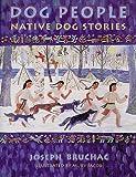Dog People, Joseph Bruchac, 1555912281