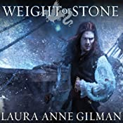 Weight of Stone: Book Two of the Vineart War | Laura Anne Gilman