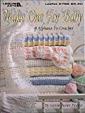 Make One for Baby - Crochet Patterns