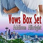 Vows Box Set | Addison Albright