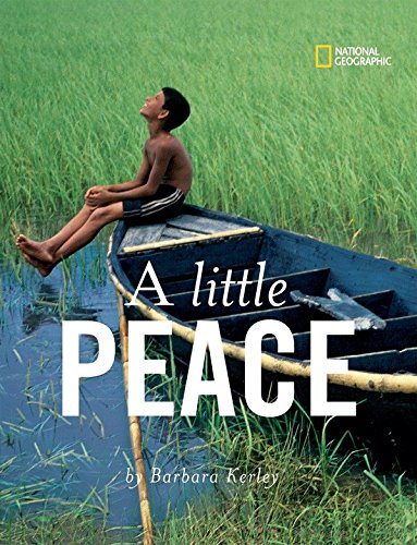 A Little Peace (Barbara Kerley Photo Inspirations) by National Geographic Children's Books (Image #2)