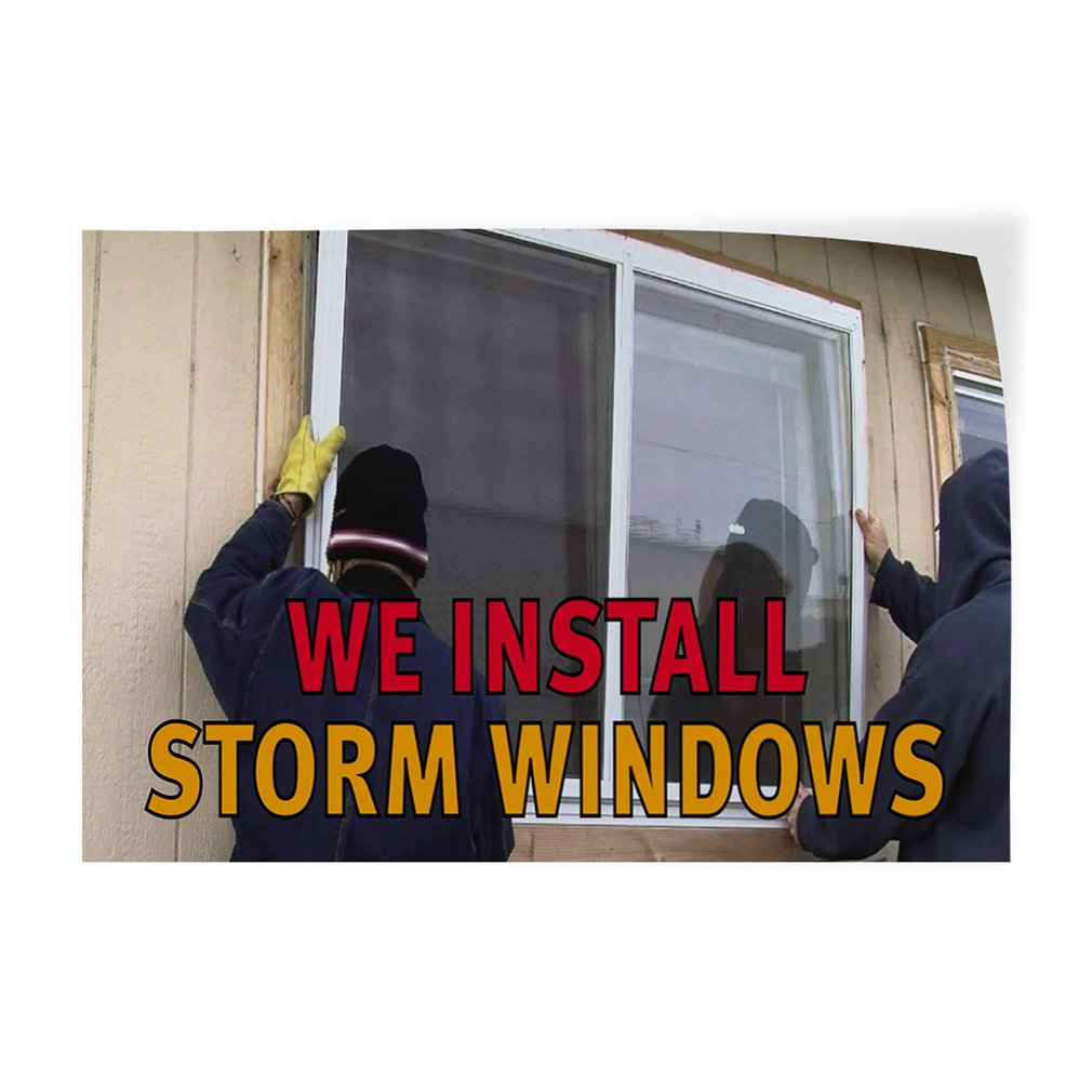 69inx46in One Sticker Decal Sticker Multiple Sizes We Install Storm Windows Business Storm Windows Outdoor Store Sign Brown