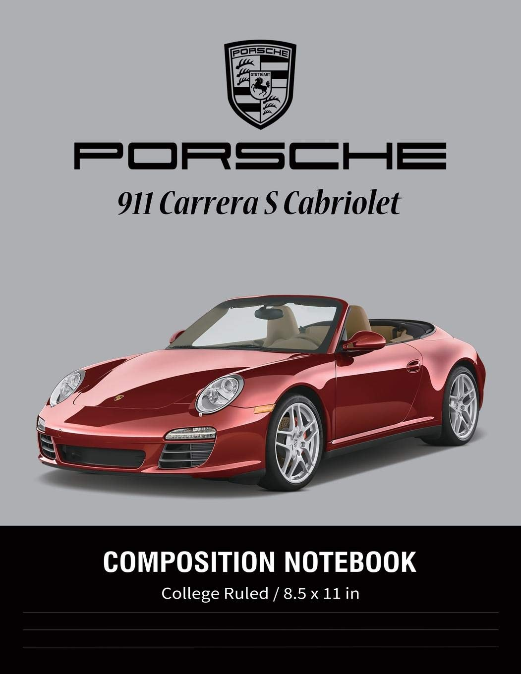 Buy Porsche 911 Carrera S Cabriolet Composition Notebook College Ruled 8 5 X 11 In Super Cars Notebook Lined Composition Book Diary Journal Notebook Book Online At Low Prices In India