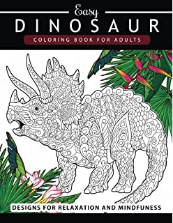 Dinosaur Adult Coloring Book: Dinosaur Coloring Book, a Adult ...