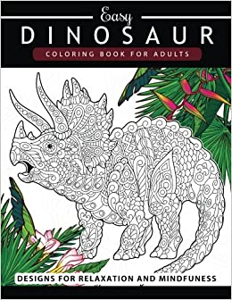 Amazon.com: Dinosaur Coloring book for Adults and Kids: Coloring ...