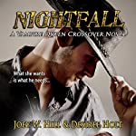 Nightfall | Joey W. Hill,Desiree Holt