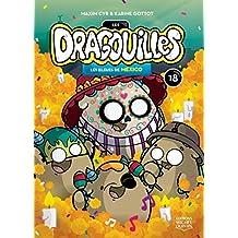 Les dragouilles 18 - Les bleues de Mexico (French Edition)