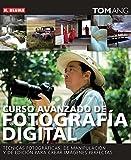 img - for Curso avanzado de fotografia digital / Digital Photography Masterclass: Tecnicas fotograficas, de manipulacion y de edicion para crear imagenes ... Techniques for Creat (Spanish Edition) book / textbook / text book