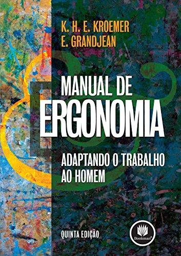 Manual de Ergonomia: Adaptando o Trabalho ao Homem