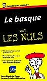 Le Basque Guide de conversation Pour les nuls