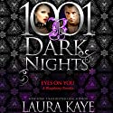 Eyes on You: A Blasphemy Novella - 1001 Dark Nights Hörbuch von Laura Kaye Gesprochen von: Seraphine Valentine