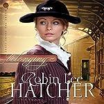 Belonging: Where the Heart Lives, Book 1 | Robin Lee Hatcher