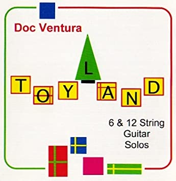 Timothy Schulfer Arrangements Doc Ventura Doc Ventura Toyland