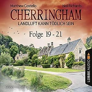 Cherringham - Landluft kann tödlich sein: Sammelband 7 (Cherringham 19-21) Audiobook