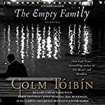 The Empty Family: Stories | Colm Toibin