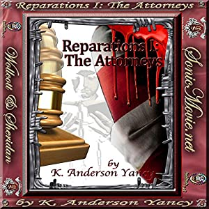 Reparations I: The Attorneys Audiobook