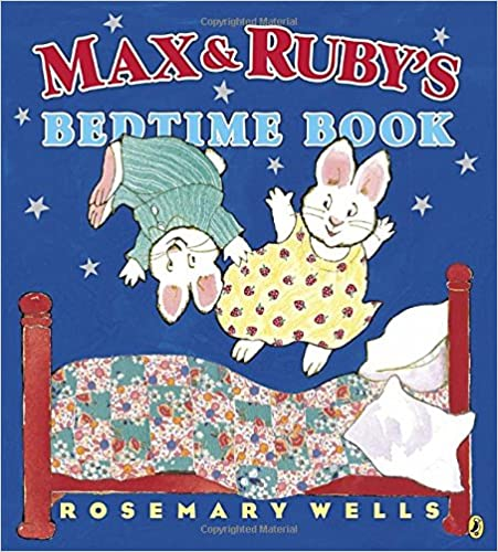 Book Max and Ruby's Bedtime Book (Max and Ruby )