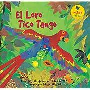 El loro tico tango (Spanish Edition)