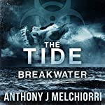 Breakwater: Tide Series, Book 2 | Anthony Melchiorri