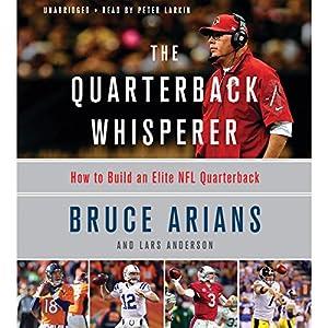 Download audiobook The Quarterback Whisperer: How to Build an Elite NFL Quarterback