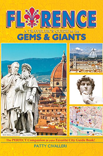 Book cover image for Florence - A Traveler's Guide to its Gems & Giants