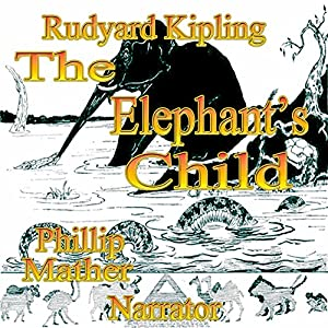 The Elephant's Child Audiobook