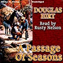 A Passage of Seasons Audiobook by Douglas Hirt Narrated by Rusty Nelson