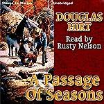A Passage of Seasons | Douglas Hirt