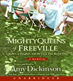 The Mighty Queens of Freeville: The True Story of a Mother, a Daughter, and the Town That Raised Them