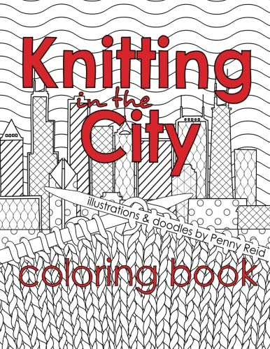 Knitting in the City Coloring Book (Volume 10)