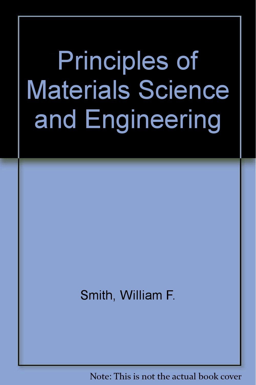 Principles of materials science and engineering william f smith principles of materials science and engineering william f smith 9780071147170 amazon books fandeluxe Gallery