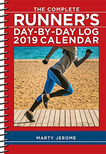 The Complete Runner's Day-By-Day Log 2019 ()