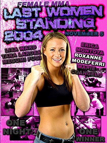 Female MMA Last Women Standing 2004