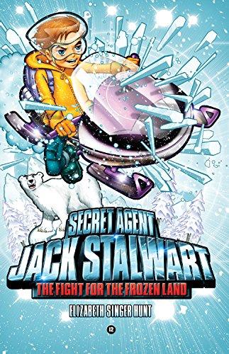 Secret Agent Jack Stalwart: Book 12: The Fight for the Frozen Land: The Arctic (The Secret Agent Jack Stalwart Series) pdf