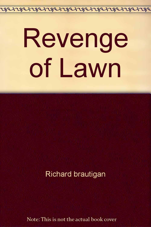 Revenge of Lawn
