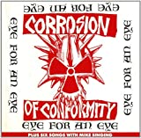 Eye For An Eye by Corrosion of Conformity (2012-11-06)