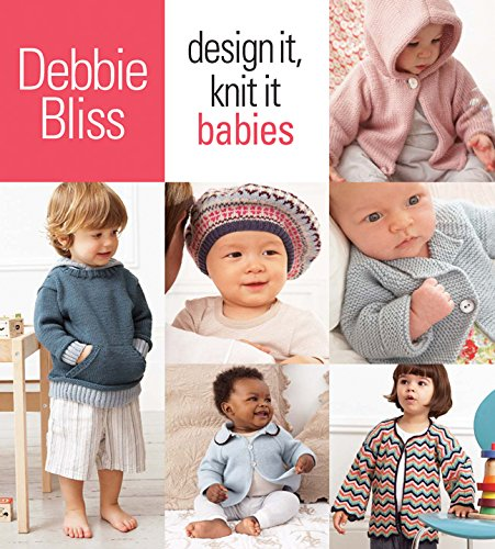 Design It, Knit It: Babies by Brand: SixthSpring Books