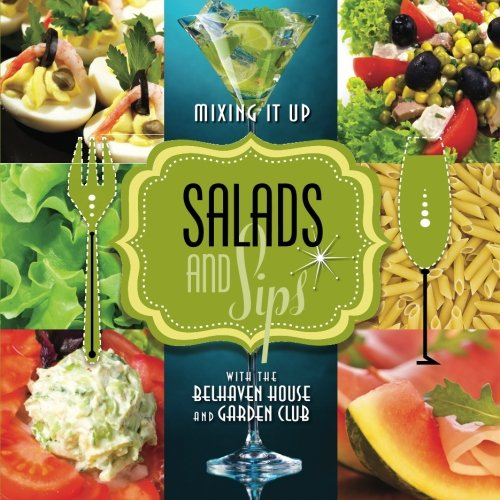 Salads & Sips: Mixing it up with the Belhaven House and Garden Club - Queen Anne Cocktail