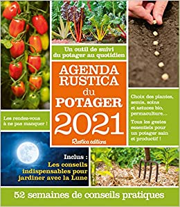 Amazon.fr   Agenda Rustica du potager 2021   Rustica   Livres