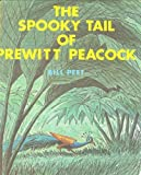 img - for The Spooky Tail of Prewitt Peacock by Peet Bill (1973-10-04) Hardcover book / textbook / text book