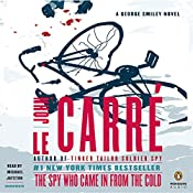 The Spy Who Came in from the Cold: A George Smiley Novel, Book 3 | John le Carré