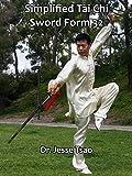 Simplified Tai Chi Sword Form 32